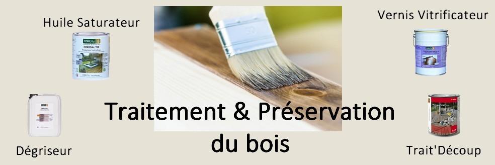 TRAITEMENT & PRÉSERVATION DU BOIS
